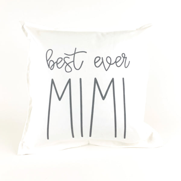 *12T Favorite* <br>Best Ever Mimi Pillow