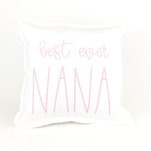 Best Ever Nana Pillow