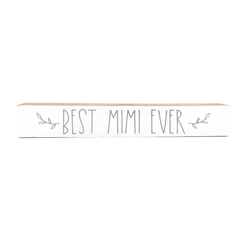 Best Mimi Ever <br>Shelf Saying