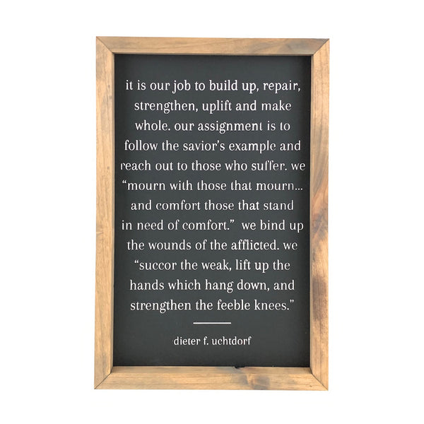 It Is Our Job <br>Framed Saying
