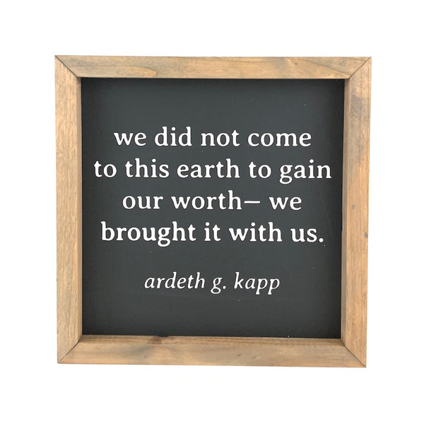 Worth <br>Framed Saying
