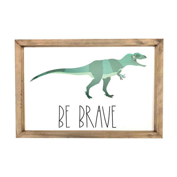 Be Brave Dinosaur <br>Framed Art