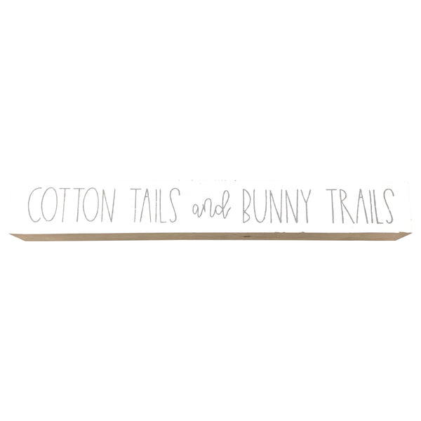 Bunny Trails <br>Shelf Saying