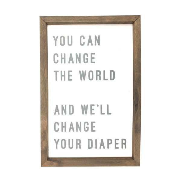 Change Your Diaper <br>Framed Saying 2