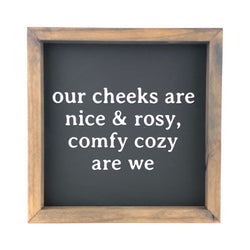 Comfy Cozy Are We <br>Framed Print