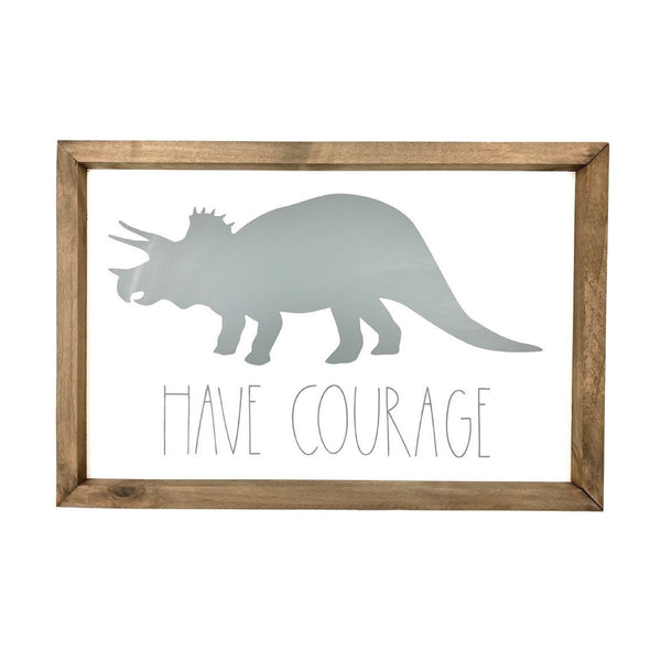 Have Courage Dinosaur Silhouette <br>Framed Art