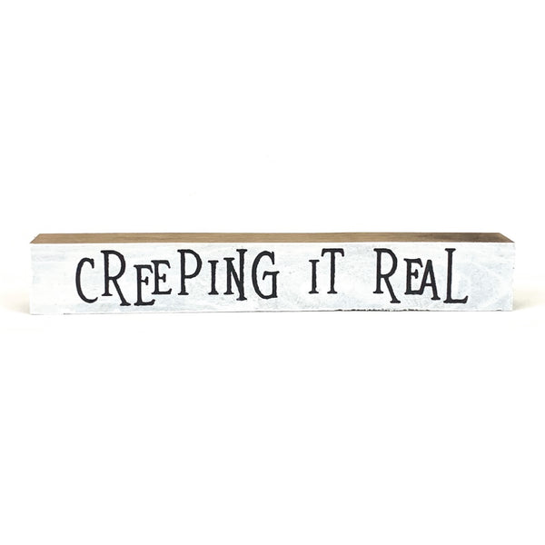 Creeping It Real <br>Shelf Saying
