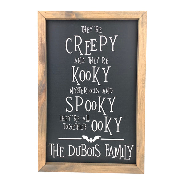 Personalized They're Creepy & They're Kooky <br>Framed Saying