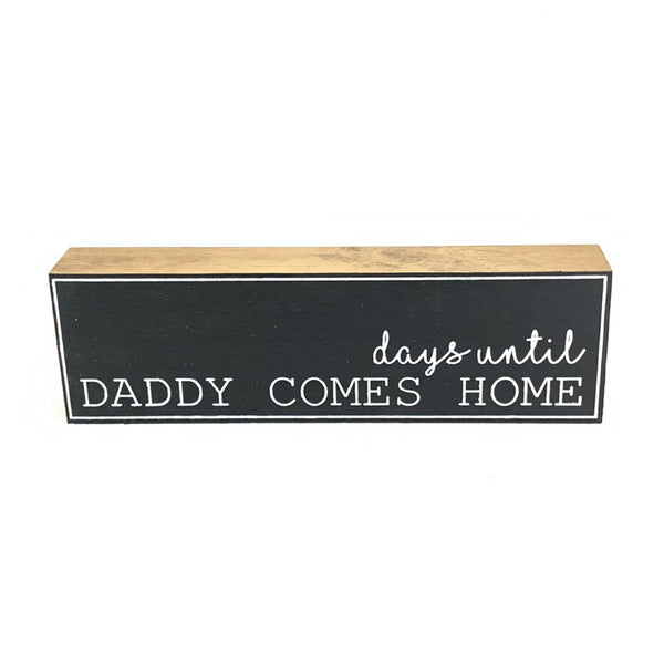 Days Until Daddy Comes Home Countdown <br>Shelf Block