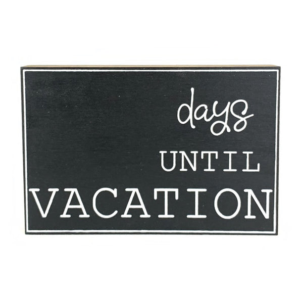 Days Until Vacation Large Countdown <br>Shelf Block