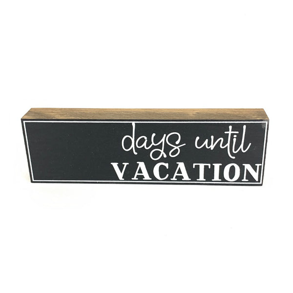 Days Until Vacation Countdown <br>Shelf Block