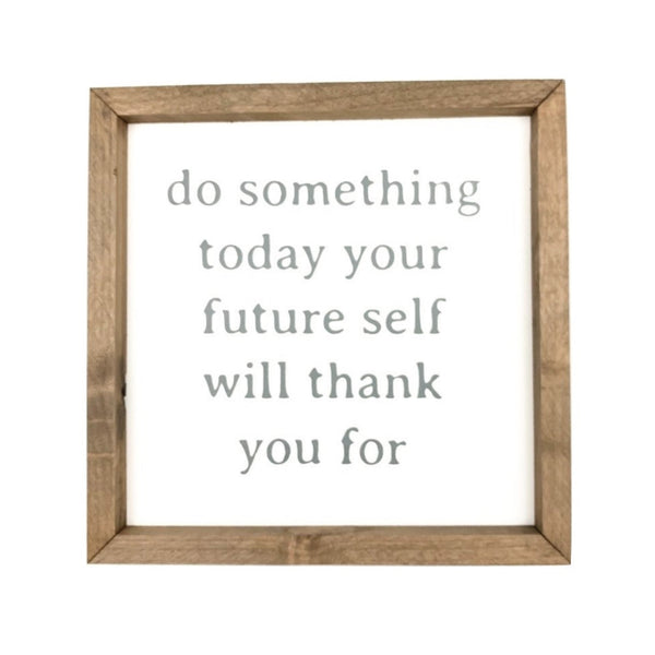 Do Something Today Framed Saying