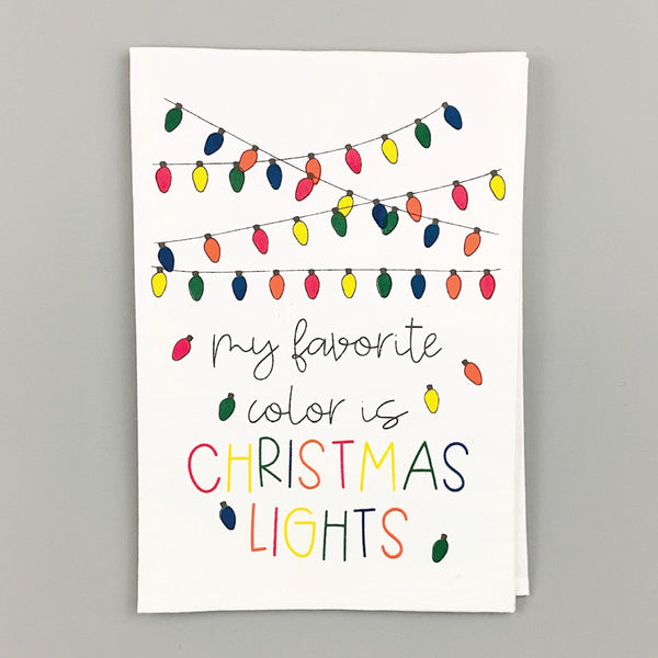My Favorite Color is Christmas Lights <br>Dish Towel