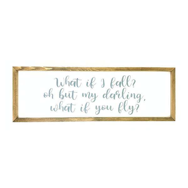What If I Fall? Framed Saying