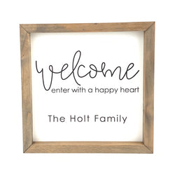 Enter With A Happy Heart <br>Personalized Porch Saying