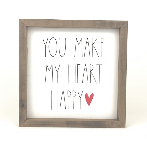 You Make My Heart Happy <br>Framed Saying