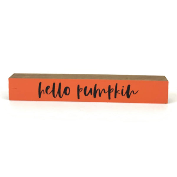Hello Pumpkin <br>Shelf Saying