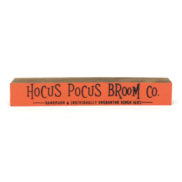Hocus Pocus Broom Co <br>Shelf Saying