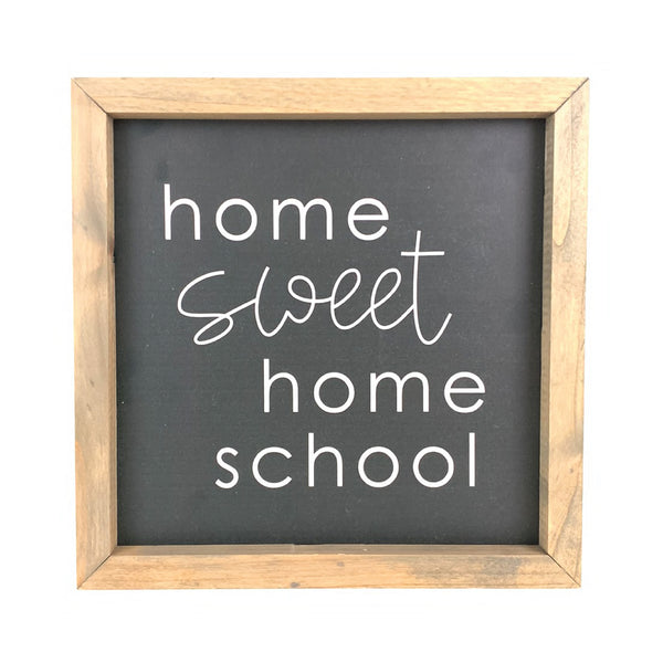 Home Sweet Homeschoool <br>Framed Saying