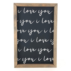 I Love You <br>Framed Saying