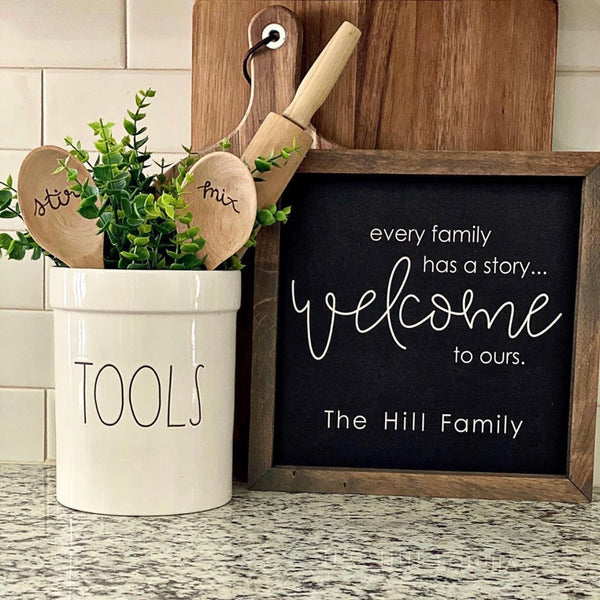 Every Family Has A Story... Welcome <br>Personalized Porch Saying
