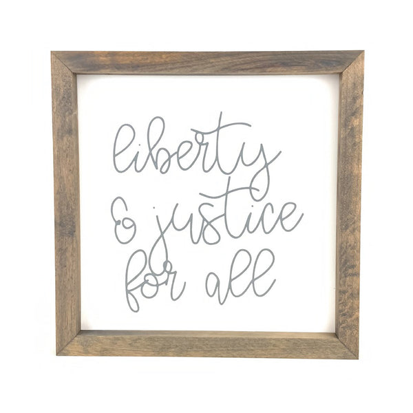 Liberty & Justice Framed Saying