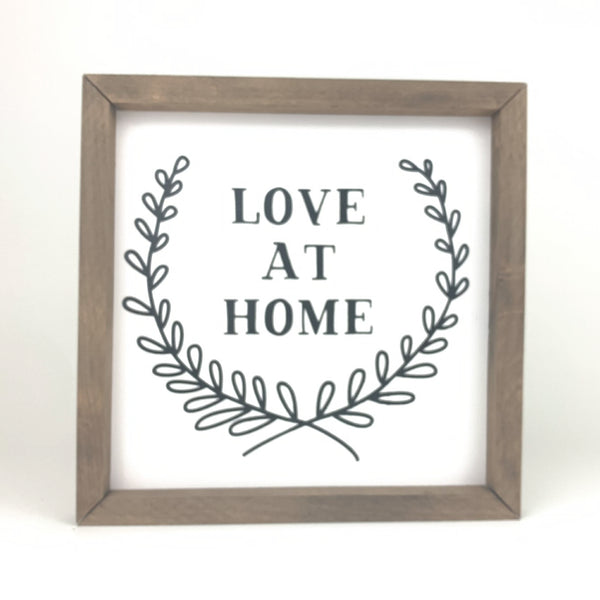 Love at Home <br>Framed Saying