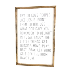 Try To Love People Like Jesus <br>Framed Saying