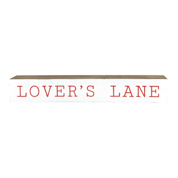 Lover's Lane <br>Shelf Saying