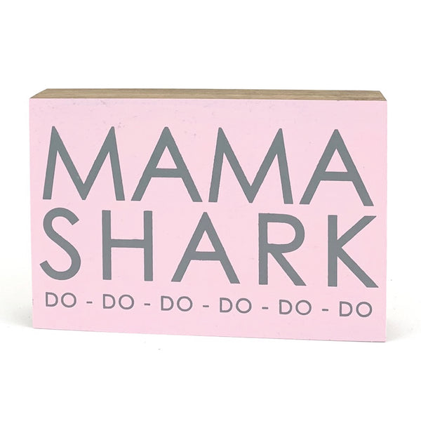 Mama Shark <br>Shelf Block