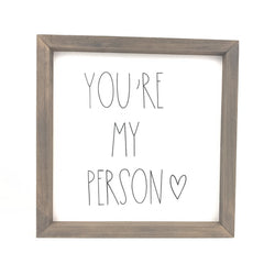 You're My Person <br>Framed Saying