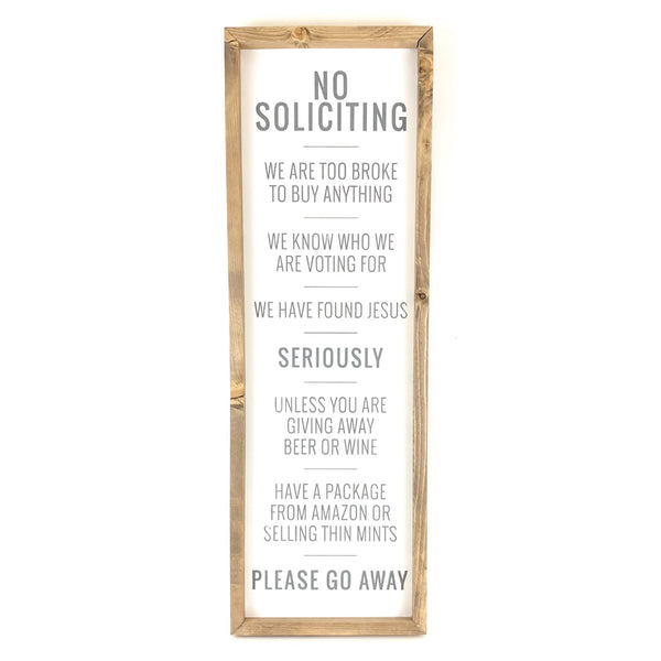 No Soliciting <br>Framed Saying