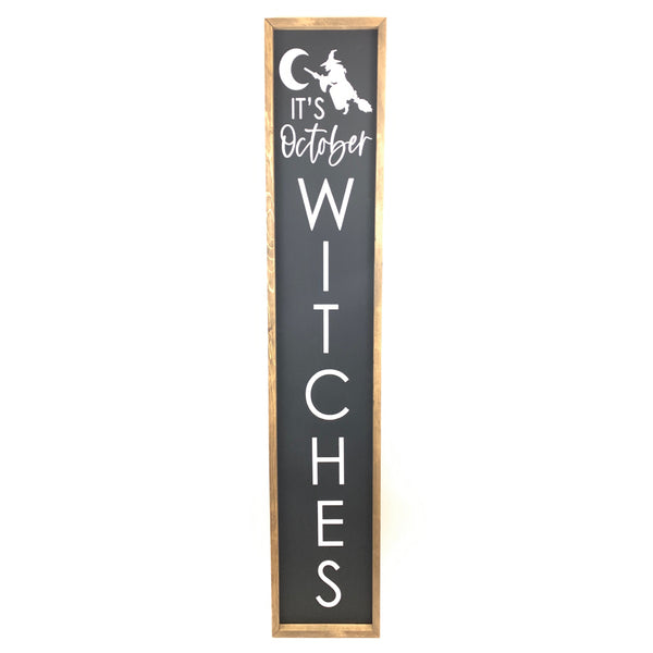 It's October Witches <br>Porch Board