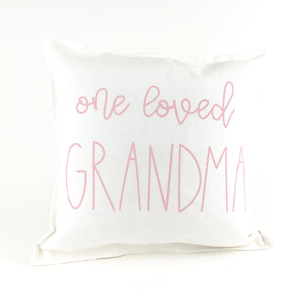 *12T Favorite* <br>One Loved Grandma Pillow