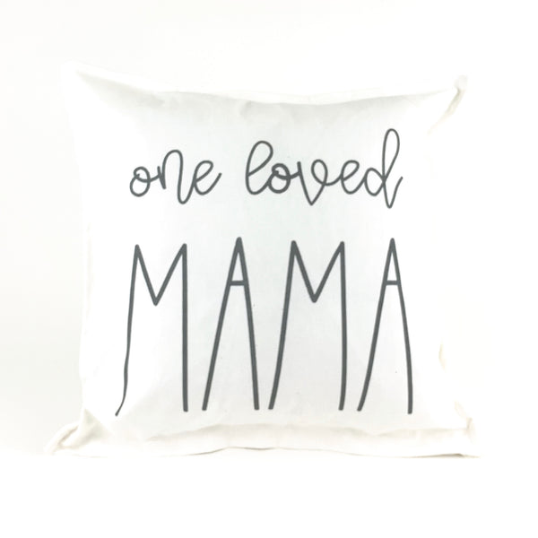 One Loved Mama Pillow