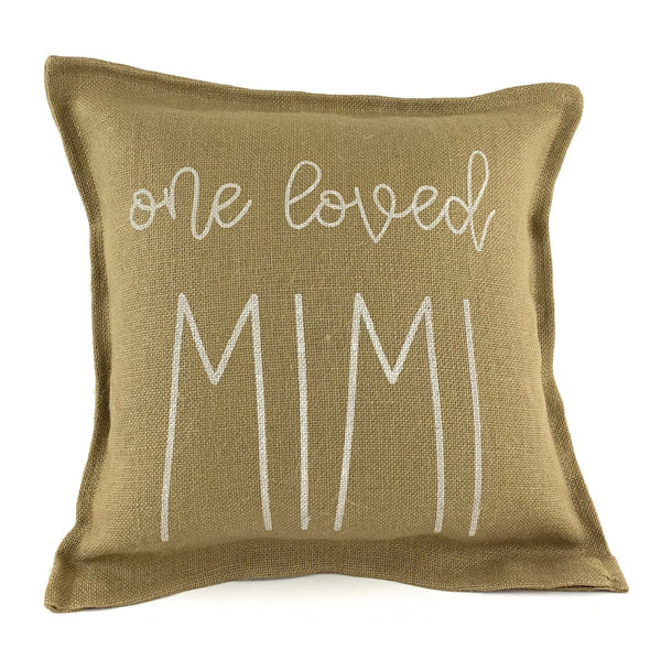 One Loved Mimi Pillow