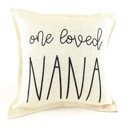 *12T Favorite* <br>One Loved Nana Pillow