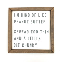 Peanut Butter <br>Framed Saying