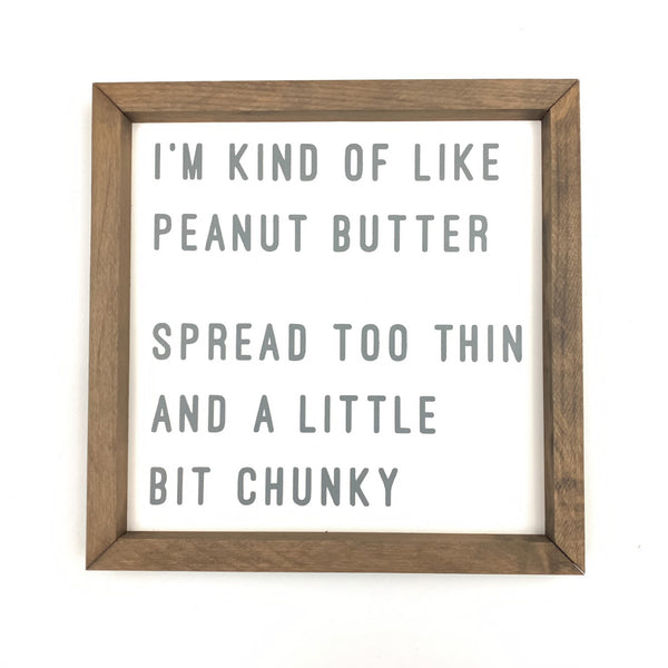 Peanut Butter Framed Saying