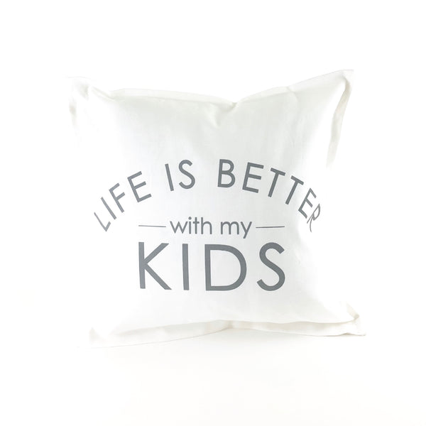 *12T Favorite* <br>Life's Better With My Kids Pillow