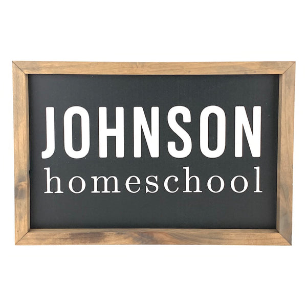 Personalized Homeschool Family Name <br>Framed Saying