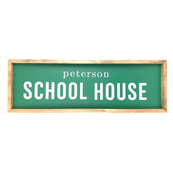 Personalized School House <br>Framed Saying