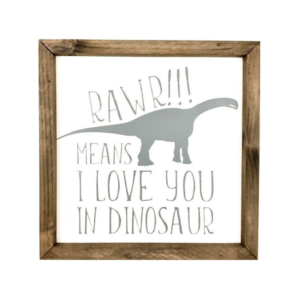 Rawr Framed Saying