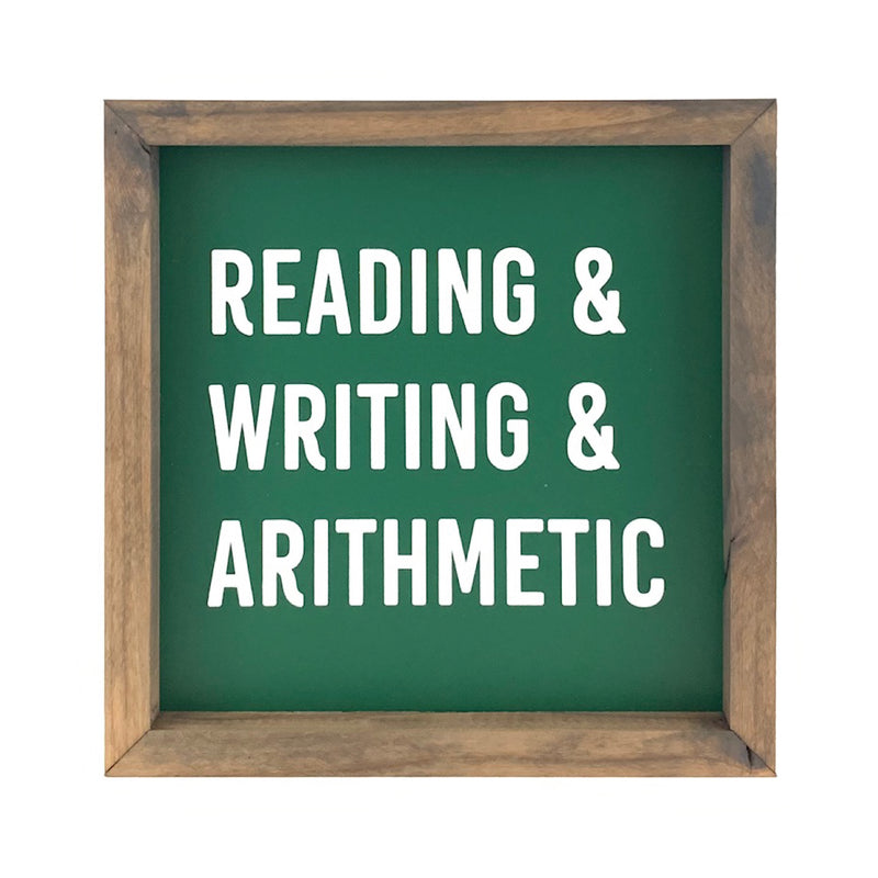 Reading Writing Arithmetic <br>Framed Saying
