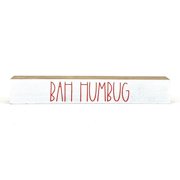 Bah Humbug <br>Shelf Saying
