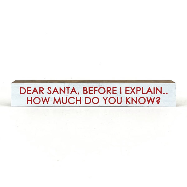 Dear Santa <br>Shelf Saying