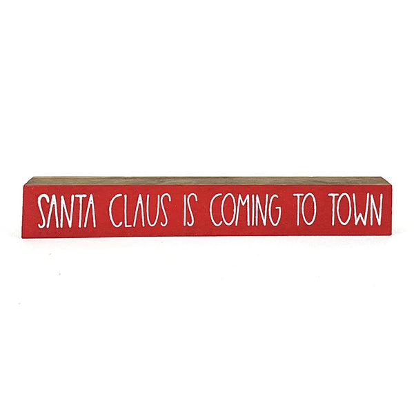 Santa Claus Is Coming To Town <br>Shelf Saying