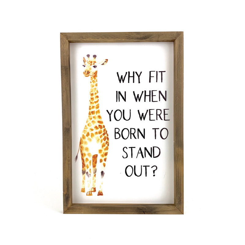 Stand Out <br>Framed Saying