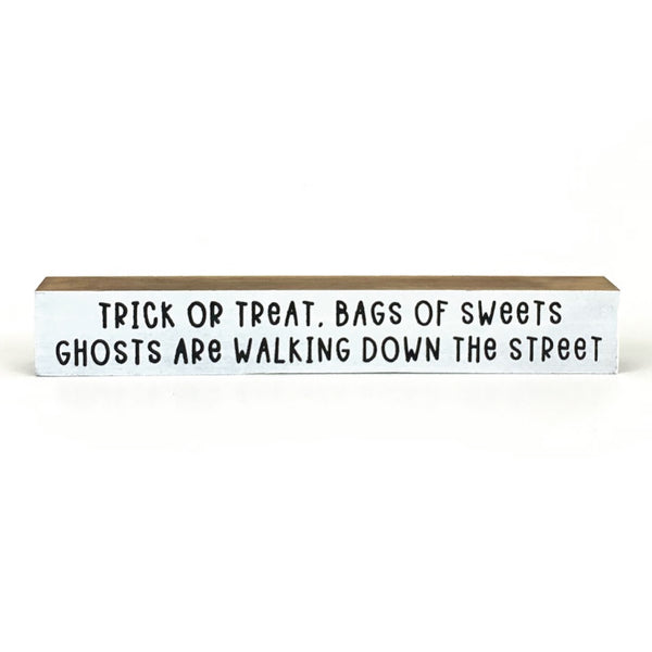Trick Or Treat Bags Of Sweets <br>Shelf Saying