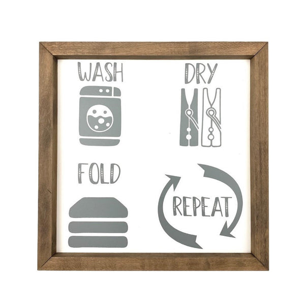 Wash Dry Fold Repeat <br>Framed Saying